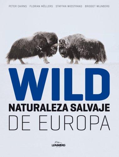 Descargar Libro Wild. Naturaleza Salvaje De Europa Aa. Vv.