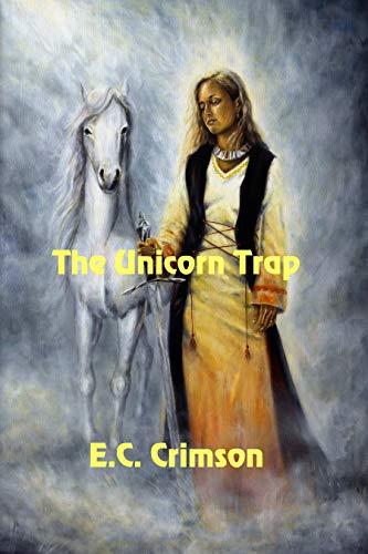 The Unicorn Trap by [Crimson, E. C.]