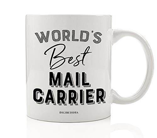 World's Best Mail Carrier Beverage Mug Gift Idea Christmas Thank You Present to Postal Delivery Postman Postwoman Route Deliveries Letters Packages 11oz Ceramic Coffee or Tea Cup Digibuddha DM0412
