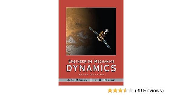 Amazon engineering mechanics dynamics 9780471739319 j l amazon engineering mechanics dynamics 9780471739319 j l meriam l g kraige books fandeluxe Images
