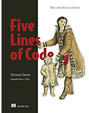 Five Lines of Code: How and when to refactor