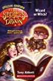 The Secrets of Droon: Wizard or Witch?
