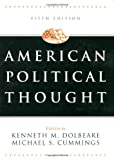 American Political Thought, Dolbeare, Kenneth M. and Cummings, Michael S., 1568029136