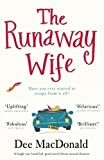 The Runaway Wife: A laugh out loud feel good novel about second chances by  Dee MacDonald in stock, buy online here