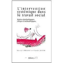L'intervention Systemique Dans le Travail Social