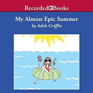 My Almost Epic Summer Audiobook