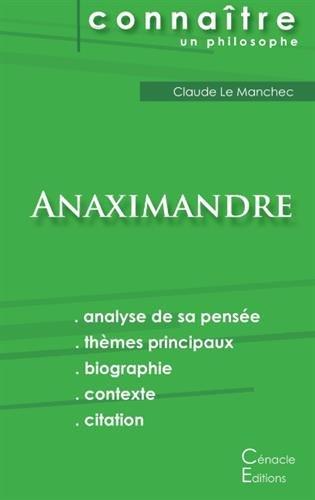 Comprendre Anaximandre (analyse complète de sa pensée)