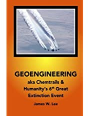 Geoengineering aka Chemtrails: Investigation Into Humanities 6th Great Extinction Event (B&W)
