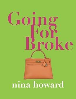 Going For Broke by [Howard, Nina]