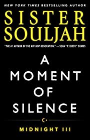 A Moment of Silence: Midnight III (The Midnight Series Book 3)