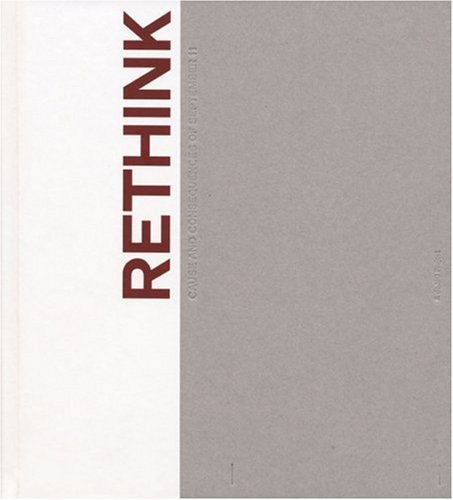 Rethink: Cause and Consequences of September 11 (2004-06-01)