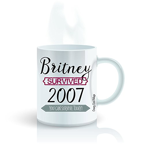Funny Bad Day Coffee Mug by Crazy Cool Mugs | Britney Survived 2007 You Can Survive Today, 11 Ounce White