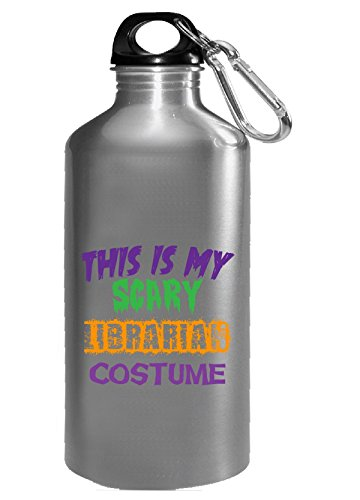 This Is My Scary Librarian Halloween Costume - Water Bottle - Hot Librarian Halloween Costume