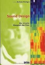 Sound Design: Die virtuelle Klangwelt des Films