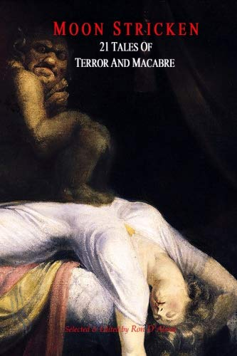 Book cover from Moon Stricken - 21 Tales of Terror and Macabre by Ambrose Bierce