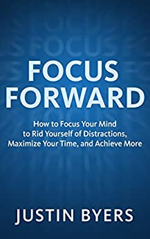Focus Forward Yourself Distractions Maximize ebook product image