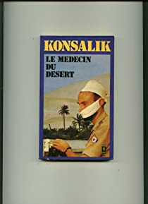 Le médecin du désert par Konsalik
