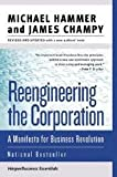 img - for Reengineering the Corporation: A Manifesto for Business Revolution (Collins Business Essentials),Rev Upt editon book / textbook / text book