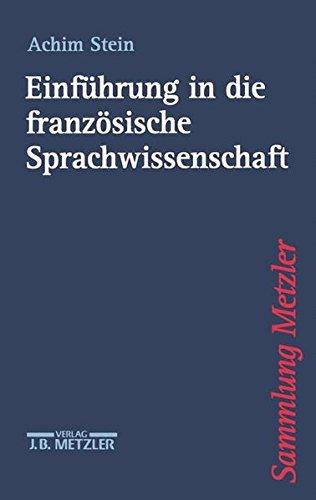 Einführung in die französische Sprachwissenschaft (Sammlung Metzler)