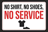 No Shirt No Shoes No Service Picture Business Customer Notice Wall Window Decal Horizontal Print Sign - Aluminum Metal