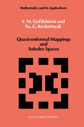 Quasiconformal Mappings and Sobolev Spaces (Mathematics and its Applications)