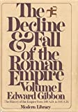 Image of The Decline and Fall of the Roman Empire, Volume I: 180 A.D. -- 395 A.D.