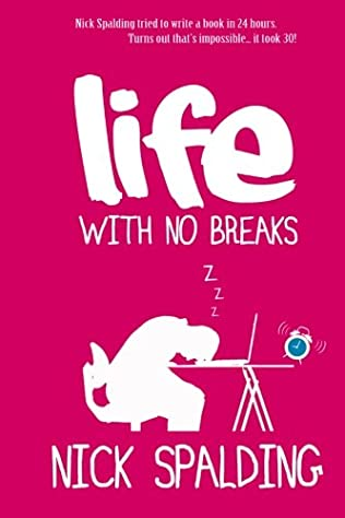 book cover of Life... with No Breaks