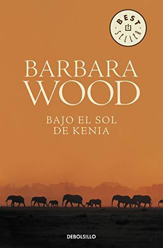 Bajo el sol de Kenia/ Green City in the Sun (Spanish Edition) (Barbara Wood Green City In The Sun)