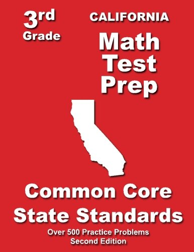 California 3rd Grade Math Test Prep: Common Core State Standards