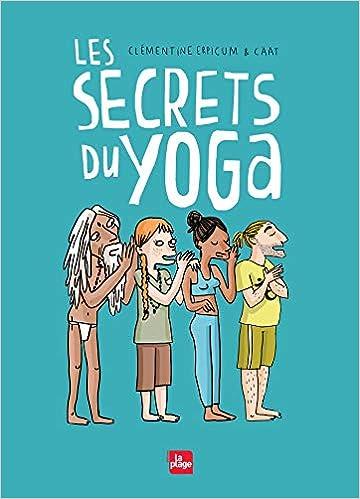 Téléchargez Les secrets du yoga EPUB gratuitement en Français