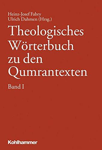 Theologisches Wörterbuch zu den Qumrantexten, Band 1