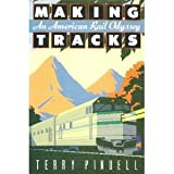 Making Tracks, Terry Pindell, 080211279X