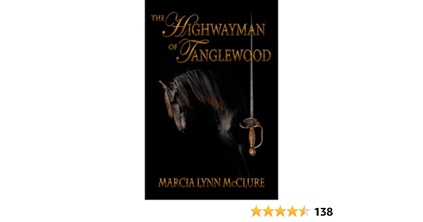 Download The Highwayman Of Tanglewood By Marcia Lynn Mcclure