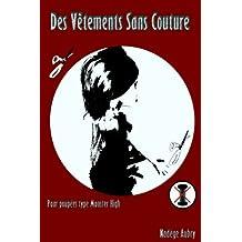 Des vêtements Sans coutures (French Edition)