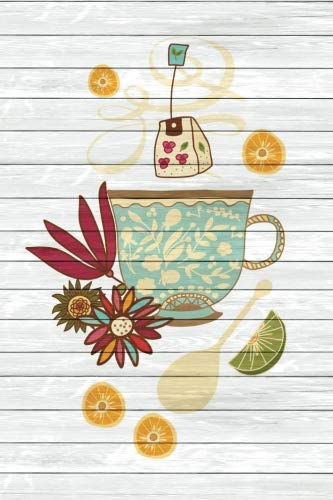 Tea Time Creative Journal 1: (6 x 9 Small)(Lined) Blank Composition Notebook Journal Organizer Planner Sketchbook Gratitude Diary Pocket Size Tea Cup Lover Flowers Spices Strainer Fruit Whimsical