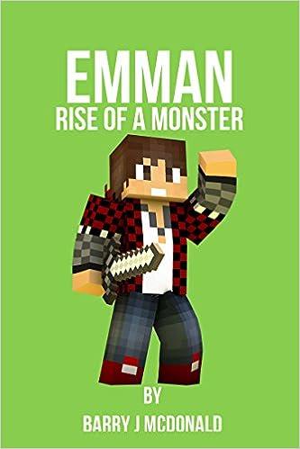 Minecraft - Emman - Rise Of A Monster - (An Unofficial Minecraft®TM Book) (Minecraft Series Book 16)