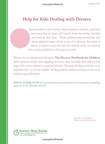 The Divorce Workbook For Children Help Kids To Overcome Difficult Family Changes And Grow Up Happy Lisa M Schab LCSW 9781572246010 Amazon