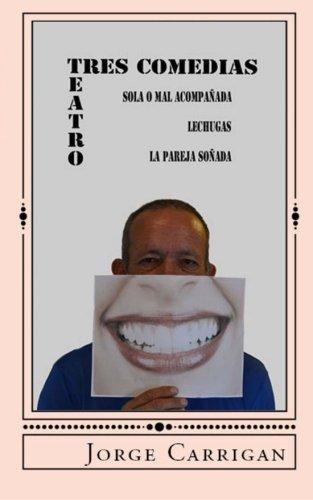 Descargar Libro Tres Comedias Jorge Carrigan