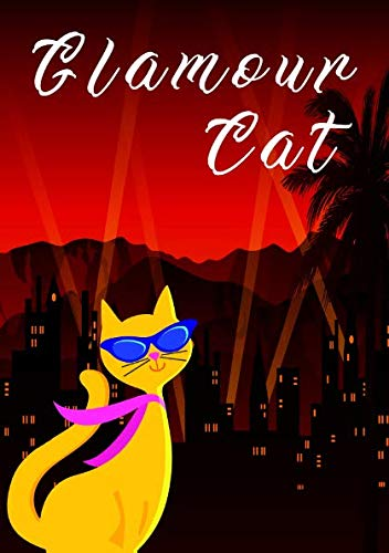Katze Glamour cat: Elegantes Katzen Notizbuch (German Edition) (Sonnenbrille Für Brille)