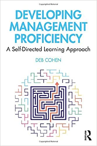 Developing Management Proficiency: A Self-Directed Learning Approach