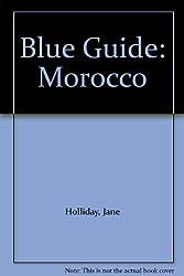 Blue Guide: Morocco