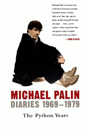 Diaries-1969-1979-The-Python-Years-Michael-Palin-Diaries