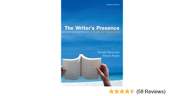 The writers presence a pool of readings donald mcquade robert the writers presence a pool of readings donald mcquade robert atwan 9780312672621 amazon books fandeluxe Image collections