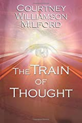 The Train of Thought (The Grace Family Chronicles) Paperback
