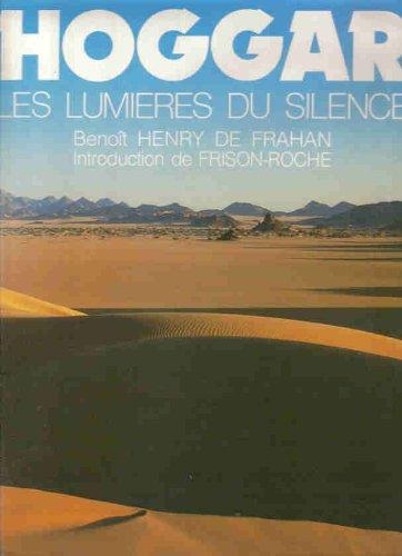 Hoggar, lumières du silence