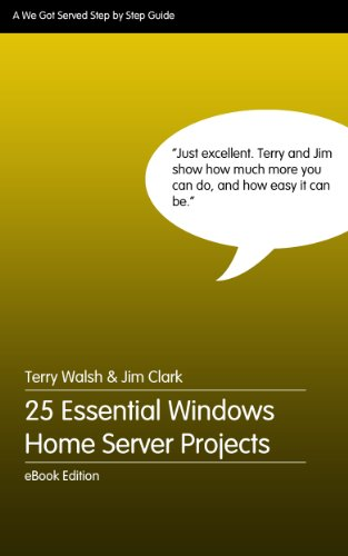 25 Essential Windows Home Server Projects Reader