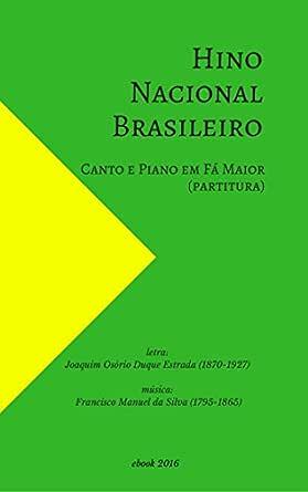 Hino Nacional Brasileiro: Canto e Piano em Fá Maior