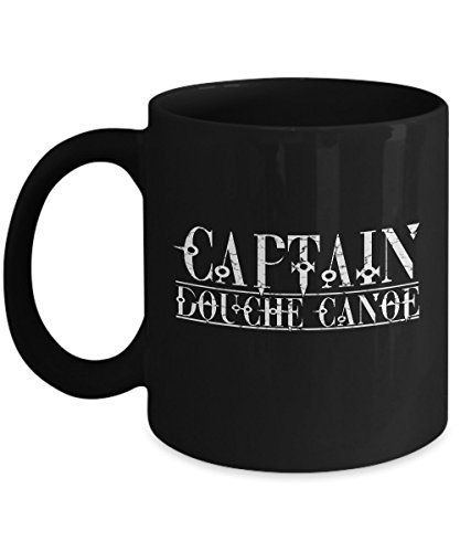 Shirt White Captain Douche Canoe Coffee Mug 11oz Black