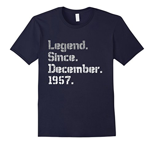 Mens Legend Since December 1957 Shirt - 60th Birthday Gift TShirt Large Navy Gifts For Dad 60th Birthday