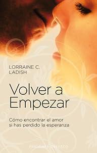Volver a empezar (Coleccion Psicologia) (Spanish Edition) by Lorraine Ladish (2011-06-01)